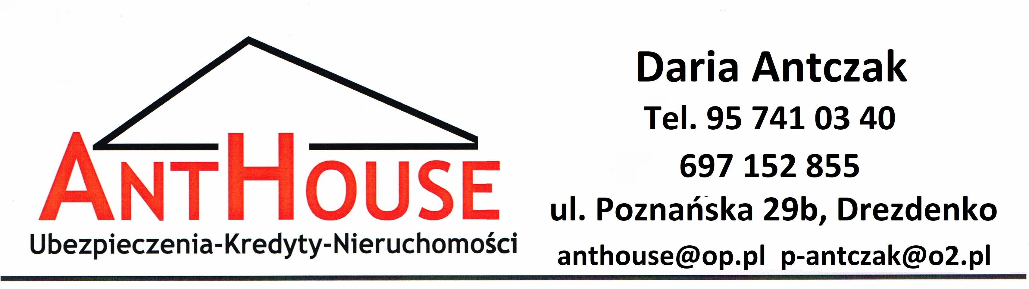 Anthouse Ubezpieczenia, Kredyty, Nieruchomości Daria Antczak